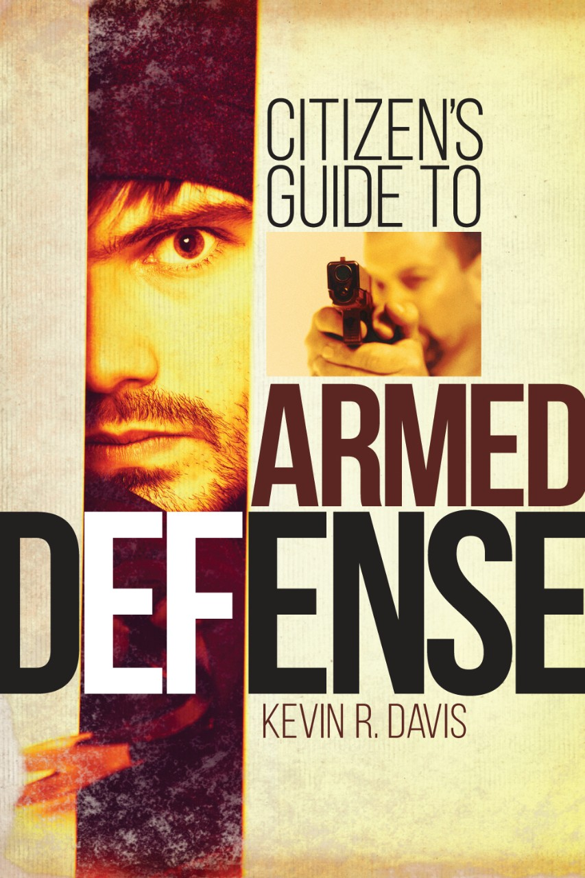 BOOK REVIEW: A Citizen's Guide to Armed Defense