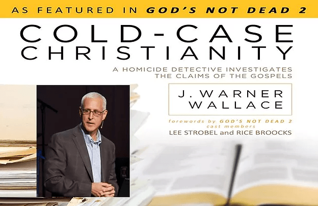 A Homicide Detective Investigates the Claims of Christianity