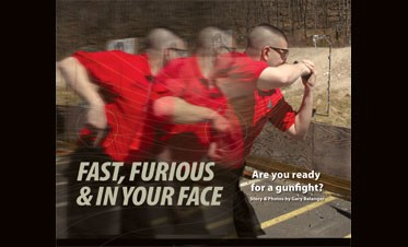 Fast, Furious and In Your Face