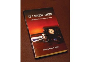 If I Knew Then: Lessons from Cops on the Street
