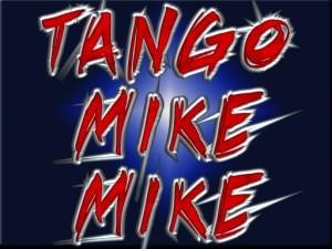 Tango Mike Mike