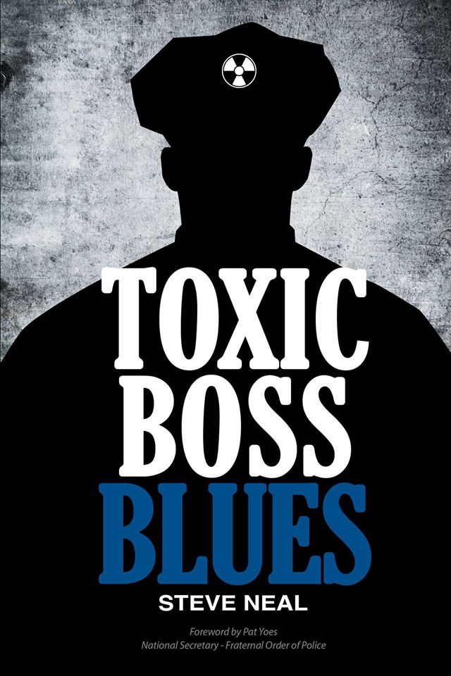 Toxic Suck Up Boss: Straight Talk for Law Enforcement