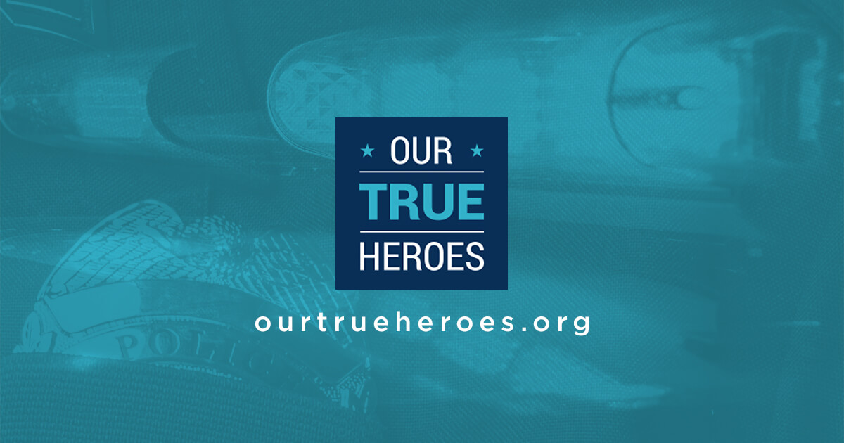 FOP Launches 'Our True Heroes Campaign'