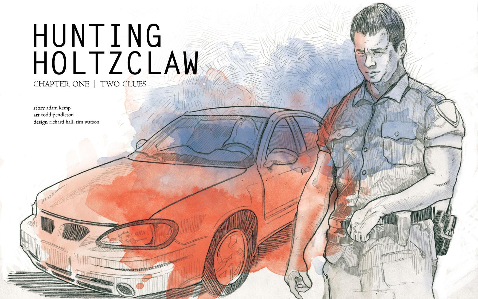 Hunting Holtzclaw