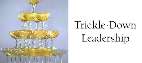 Trickle-Down Leadership