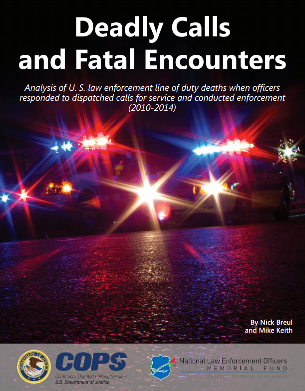Report: Deadly Calls And Fatal Encounters - Law Officer