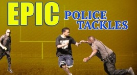Watch:  Epic Police Tackles