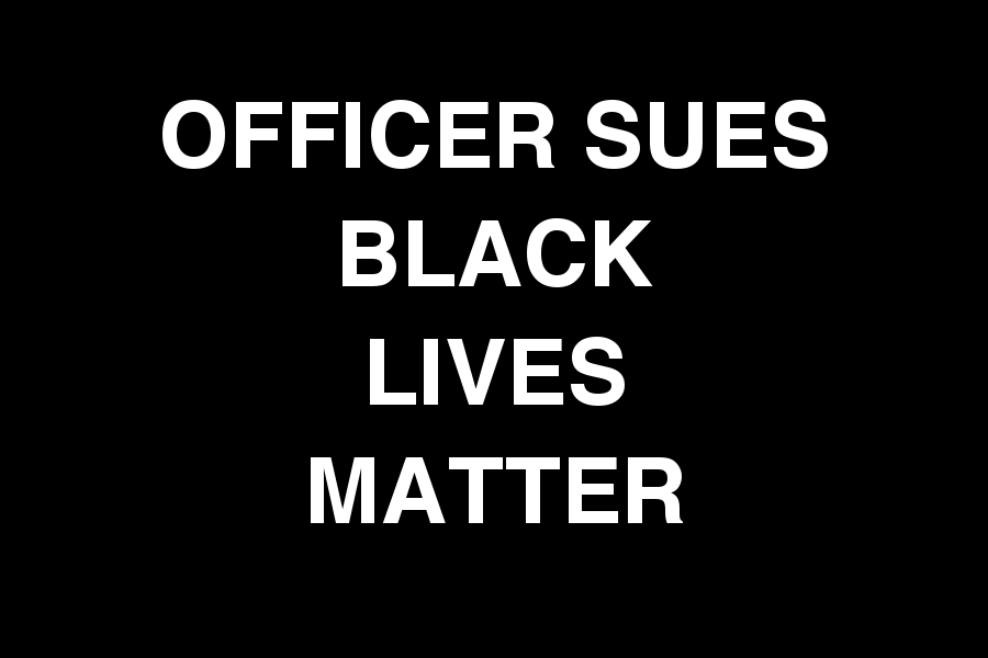 Injured Officer Sues Black Lives Matter