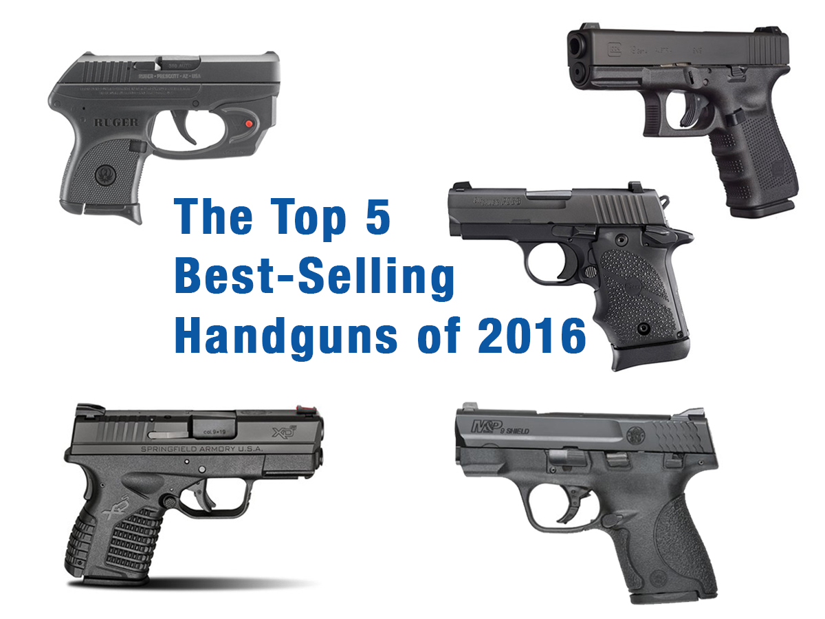 The Top 5 Best-Selling Handguns of 2016