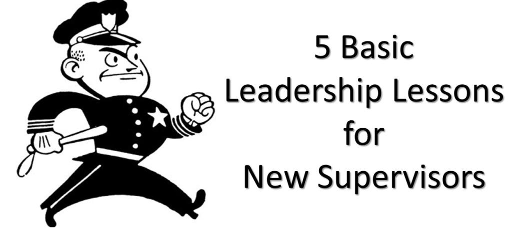 5 Basic Leadership Lessons