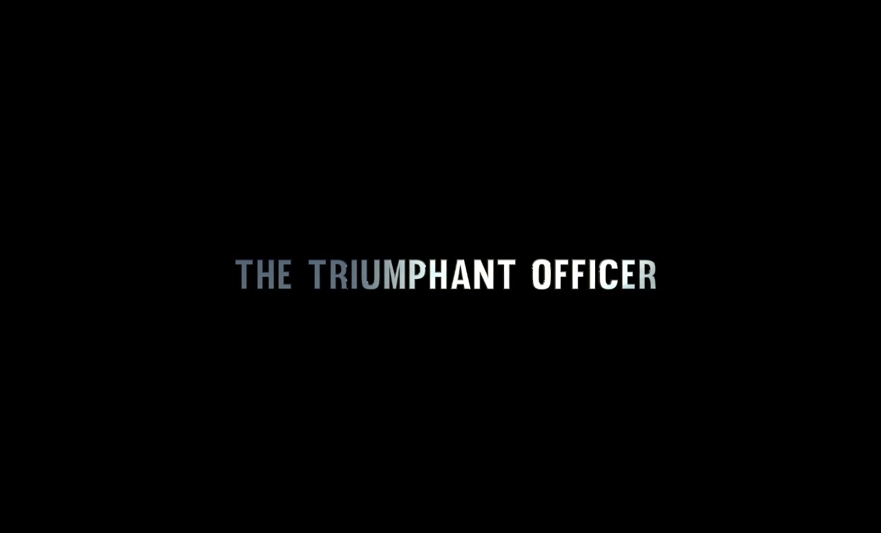 The Triumphant Officer