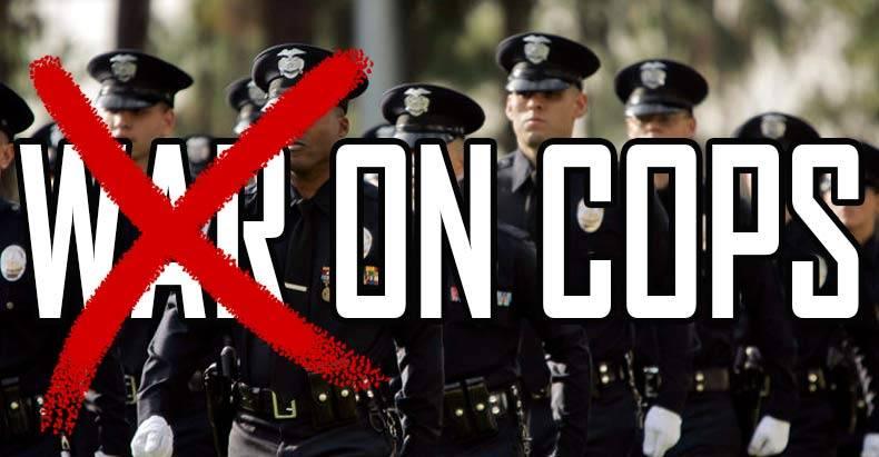 No War On Cops?