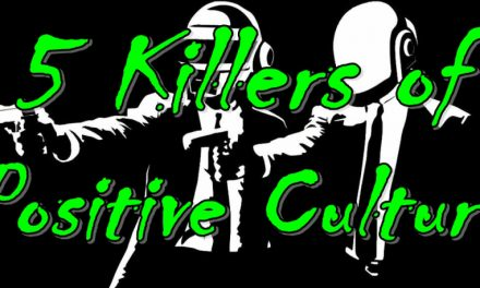5 Killers of Positive Culture
