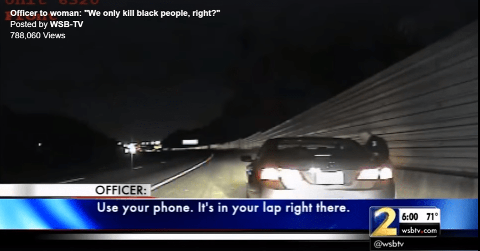 "Police Officer Tries To Calm Driver By Saying ""We Only Kill Black People"""