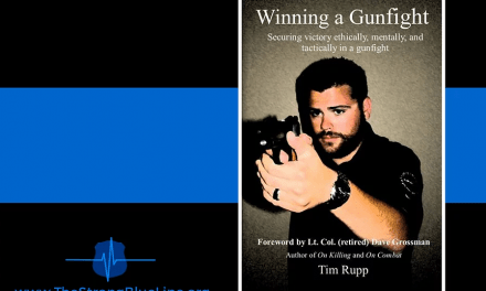 Winning a Gunfight Ethically, Mentally, and Physically