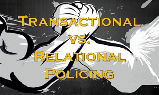 Transactional vs. Relational Policing