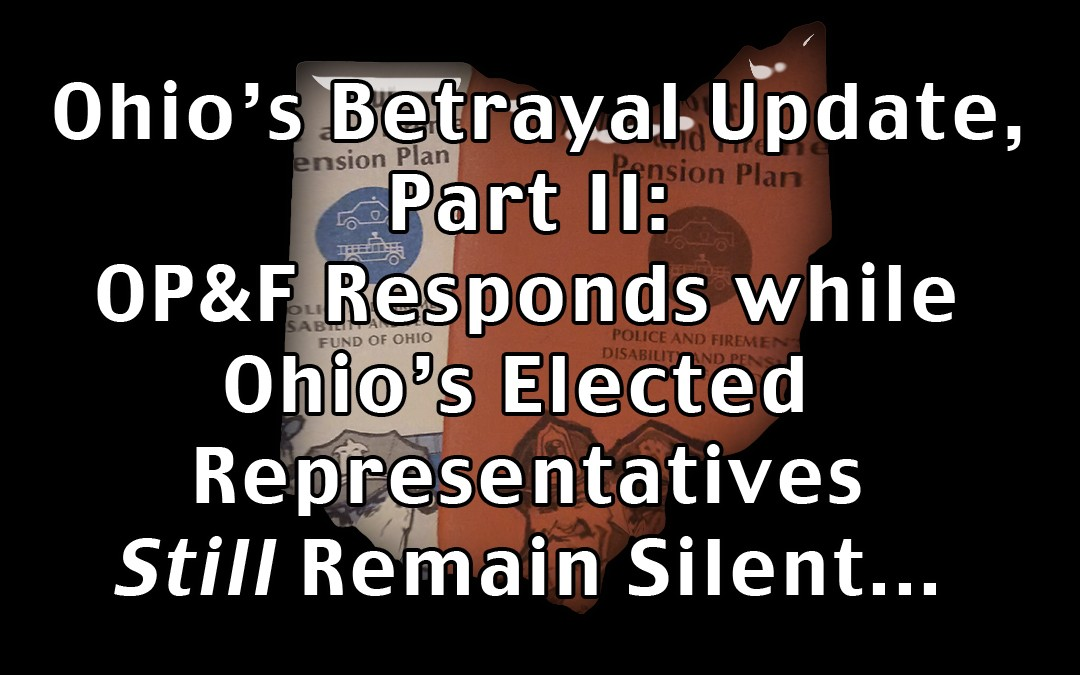 Ohio's Betrayal Update, Part 2 – The Response